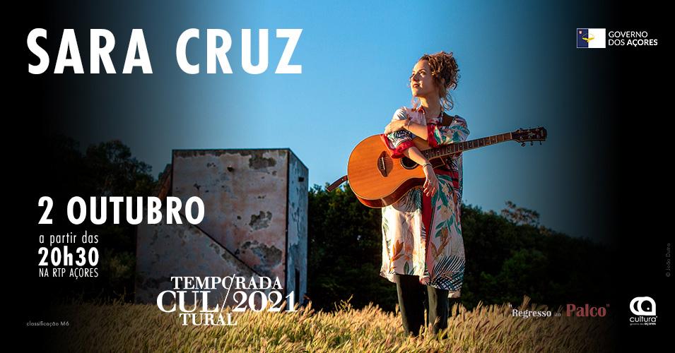 Temporada Cultural 2021 - concerto da Açoriana Sara Cruz - CARTAZ