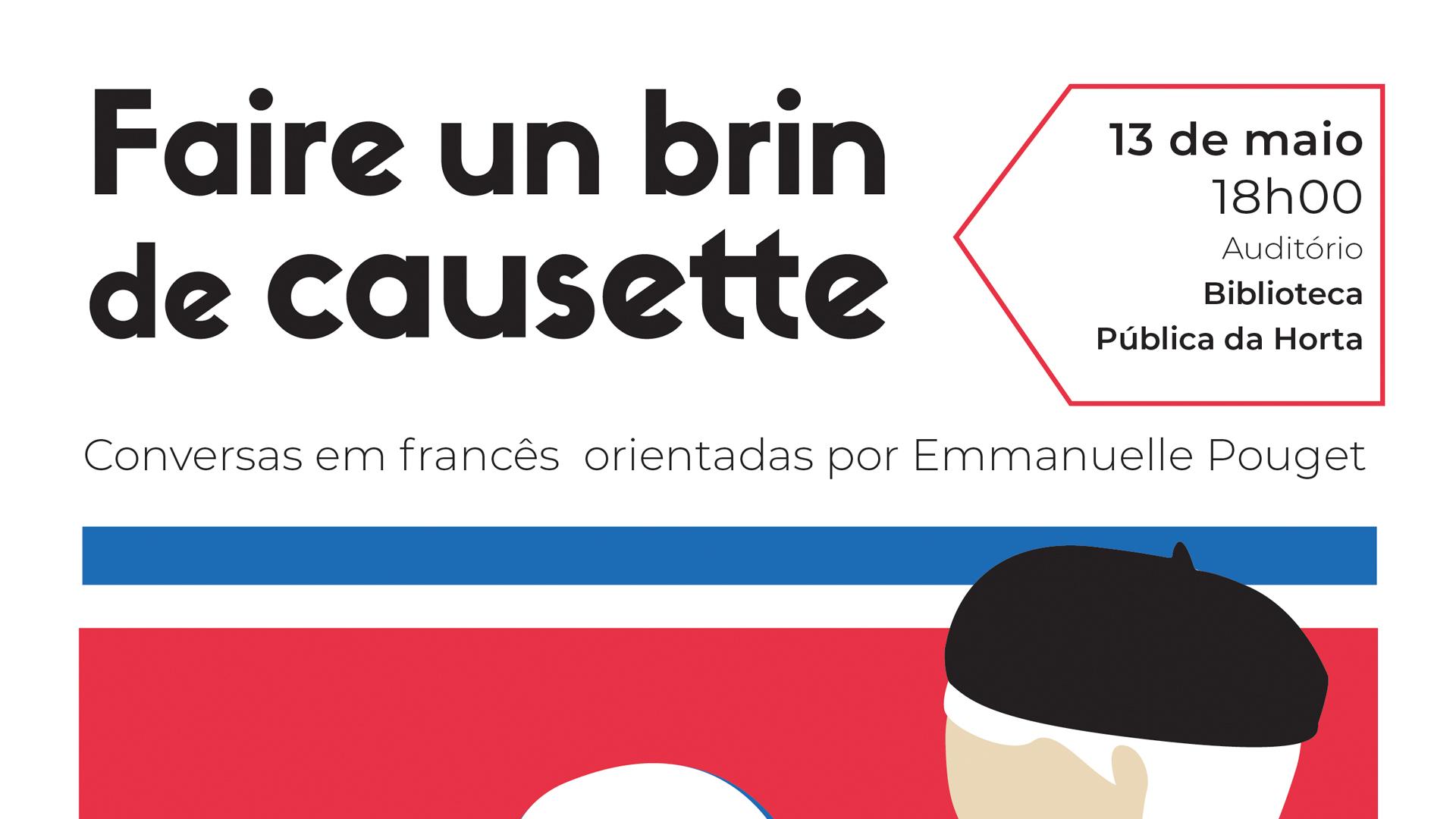 "Sessões de conversas em francês, intituladas ""Faire un brin de causette"" - cartaz"