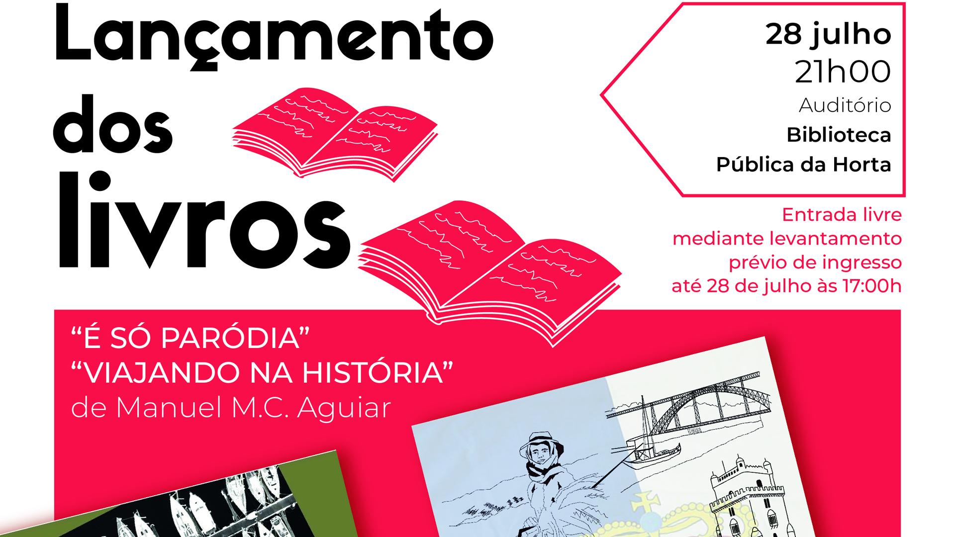 """Secretaria Regional da Cultura, da Ciência e Transição Digital promove lançamento dos livros """"É Só Paródia"""" e """"Viajando na História"""" de Manuel M. C. Aguiar - Cartaz"""