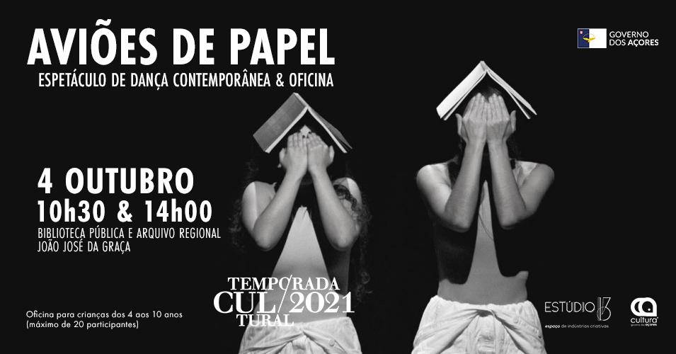 """Espetáculo """"Aviões de Papel"""", no âmbito da Temporada Cultural 2021 - cartaz"""