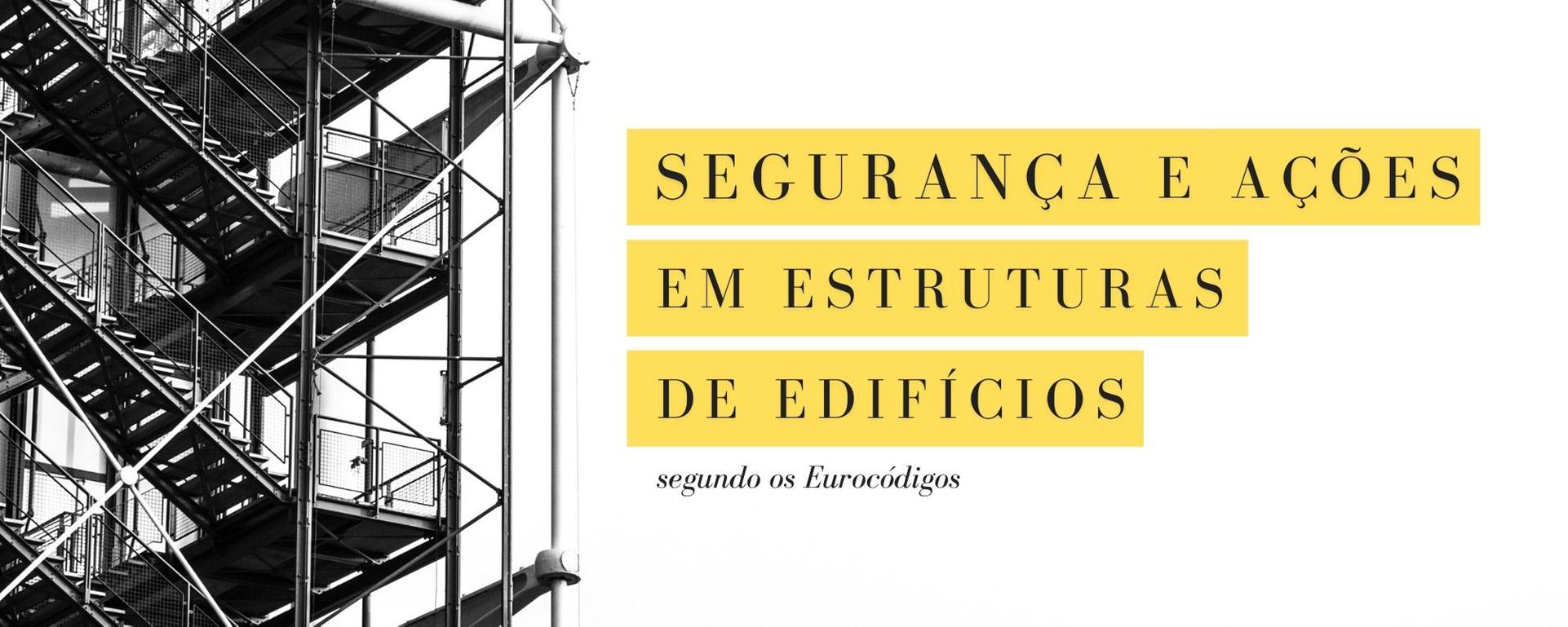 """Formação """"Segurança e ações em estruturas de edifícios segundo os Eurocódigos"""" - Cartaz"""
