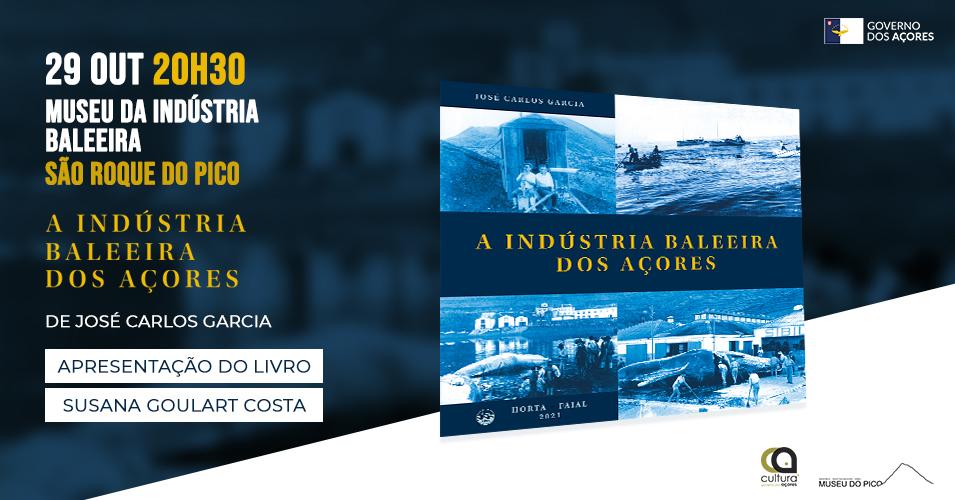 """Apresentação do livro """"A Indústria Baleeira dos Açores"""", da autoria de José Carlos Garcia -  Cartax"""