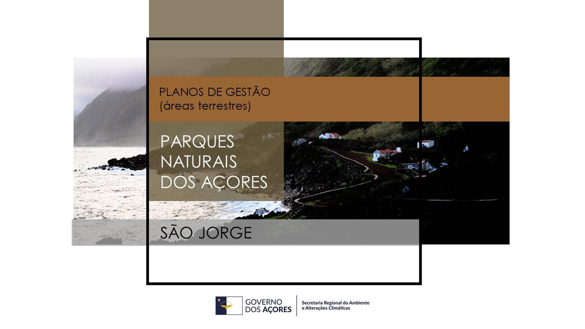 Sessão Pública do Plano de Gestão das Áreas Terrestres do Parque Natural da Ilha de São Jorge decorre na quarta-feira