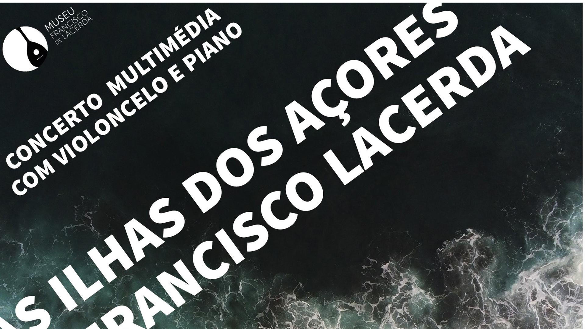 Concerto multimédia com violoncelo e piano em São Jorge